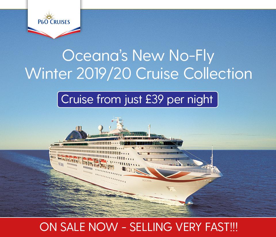 P&O's Oceana No-Fly 2019/20 Season | Ocean World Travel